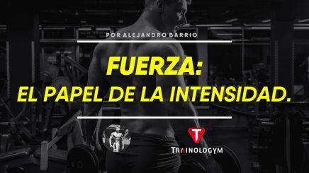 intensidad y fuerza
