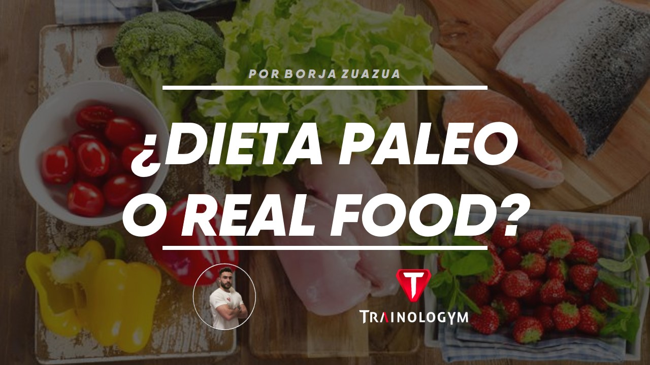 dieta-paleo-o-real-food