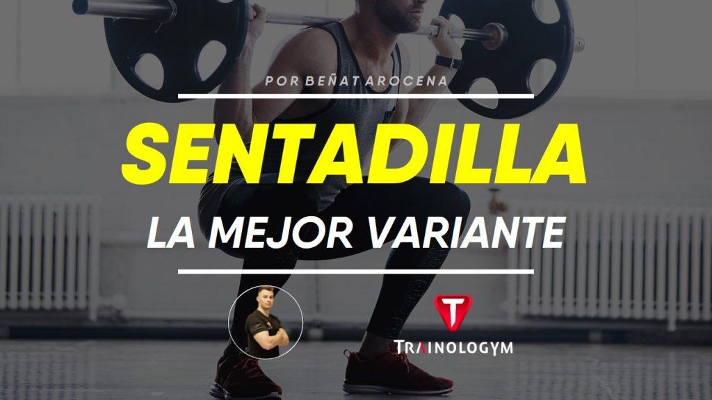 TIPOS DE SENTADILLA