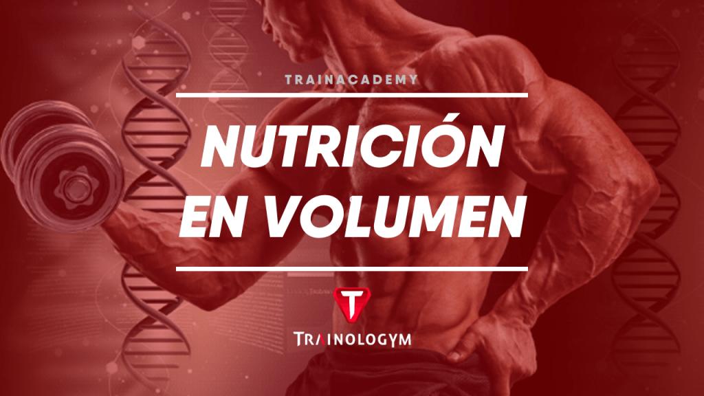 nutrición de volumen de entrenamiento